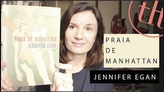 Praia de Manhattan (Jennifer Egan)