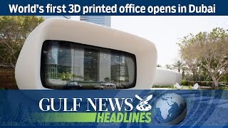 World's first 3D printed office opens in Dubai - GN Headlines