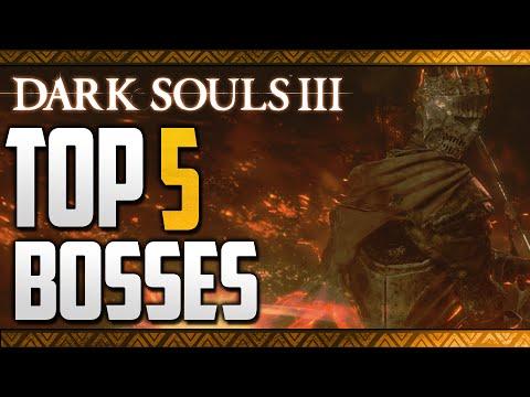 Top 5 Dark Souls 3 Bosses