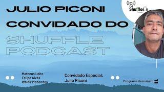 Julio Piconi é o Convidado da Vez - MTV, Globo, Record, Vevo e TV Cultura - Shuffle Podcast #11