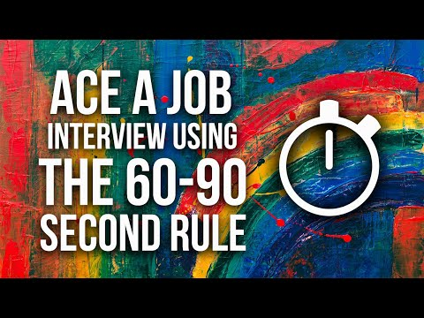 Ace a Job Interview using the 60-90 second rule   Best Interview Tips 2019