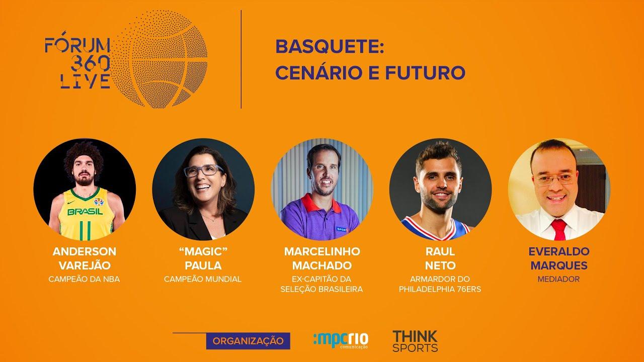 Fórum 360 Live - Basquete: Cenário e Futuro