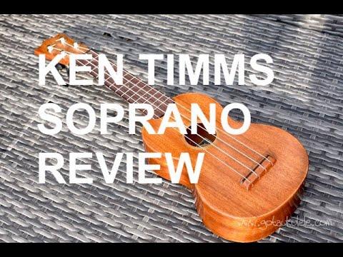 Got A Ukulele Reviews - Ken Timms Mahogany Soprano