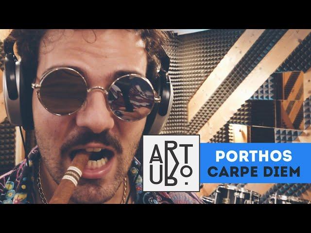 Carpe Diem | Porthos | ArtUro Studio Sessions