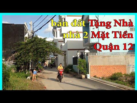 Bán đất Tặng Nhà | Nhà 2 Mặt Tiền Quận 12 | Videoland.com.vn