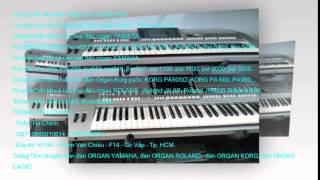 Bán Đàn Organ CASIO CTK 7000, CTK 7200. Đàn Mới, Cũ. Tại Sài Gòn - Tp.HCM - Việt Nam.