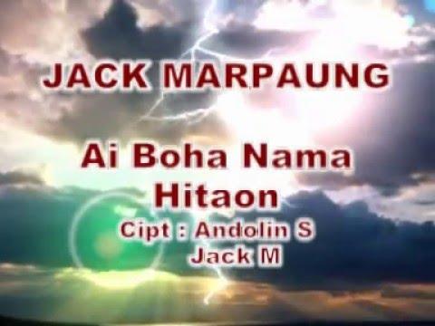 Jack Marpaung - Ai Boha Na Ma Hita On