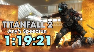 [World Record] Titanfall 2 Any% Speedrun in 1:19:21