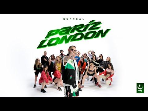 SURREAL - PARIZ LONDON (OFFICIAL VIDEO)