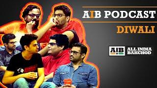 Video AIB : Diwali Podcast download MP3, 3GP, MP4, WEBM, AVI, FLV November 2017