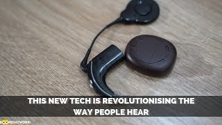 This New Tech is Revolutionizing The Way People Hear!