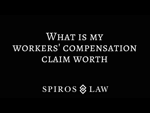 What is my workers' compensation claim worth?