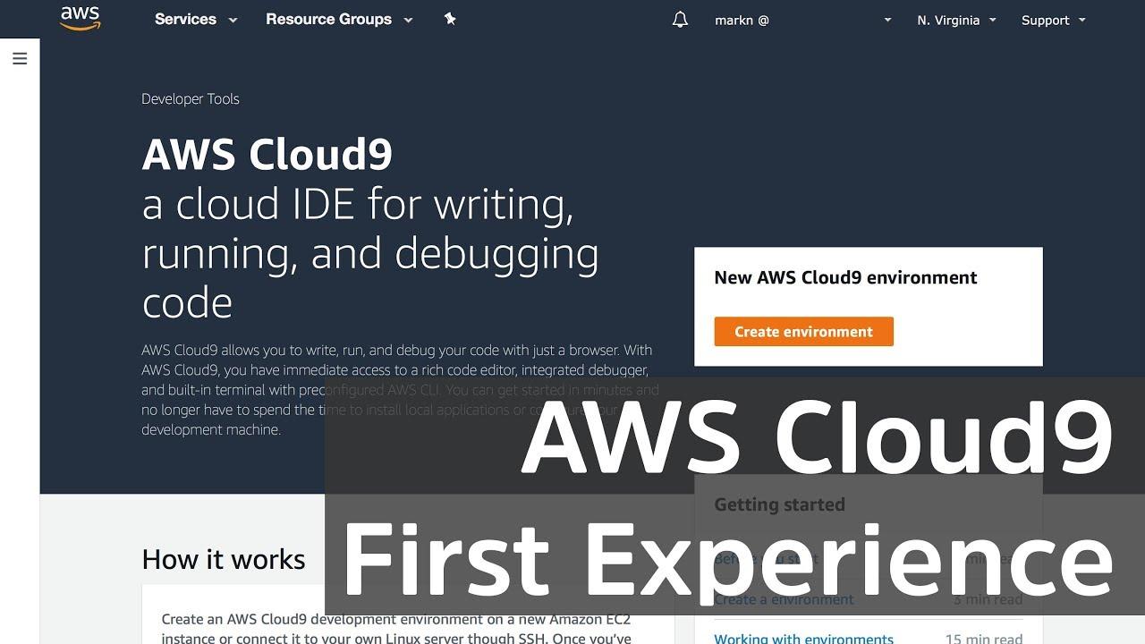 AWS Cloud9 - Up & Building