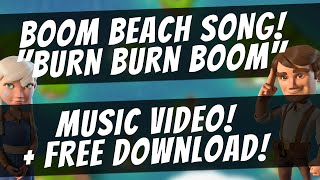 """Burn Burn Boom"" Boom Beach Song - Music Video & Free Download"