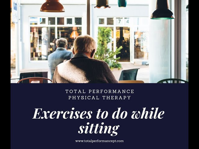 Exercises to do when sitting