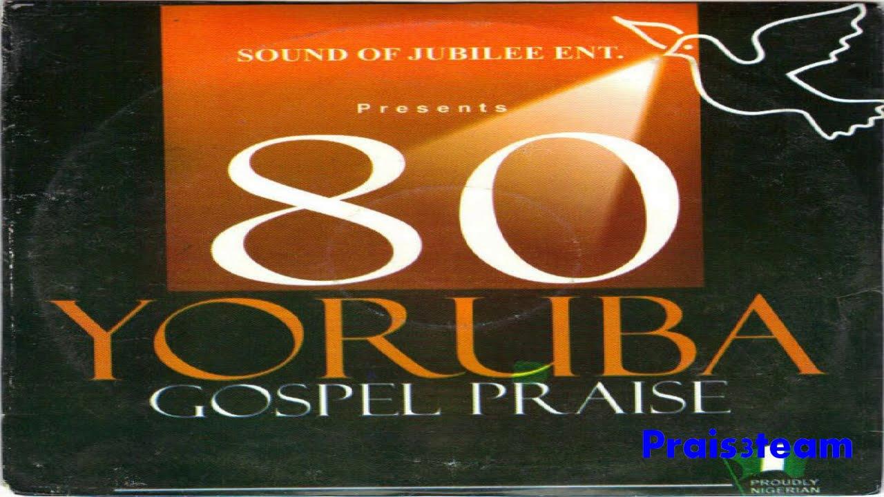 Download Sound Of Jubilee - 80 Yoruba Gospel Praise