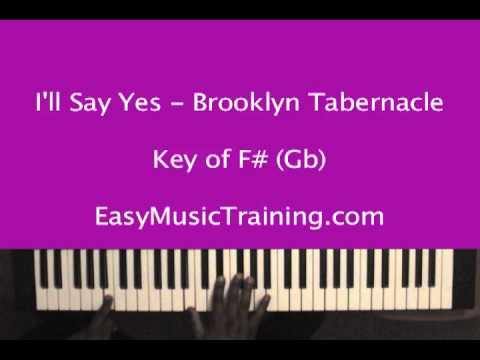 I'll Say Yes -  Brooklyn Tabernacle Choir - EasyMusicTraining.com
