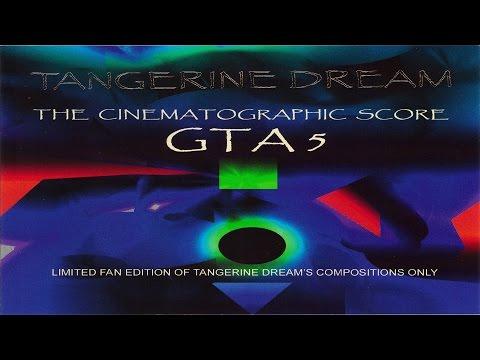 Tangerine Dream - Grand Theft Auto 5 The Cinematographic Score