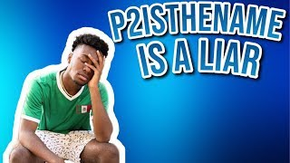 P2istheName is the Worst Fortnite YouTuber! Here's Why.