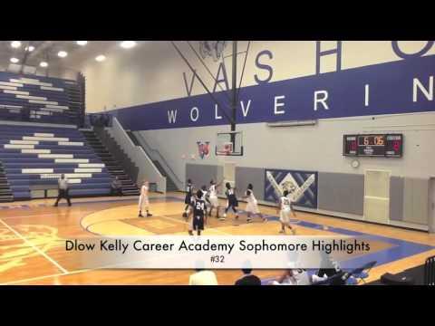 #32 Dlow Kelly - Sophomore Career Academy Highlights