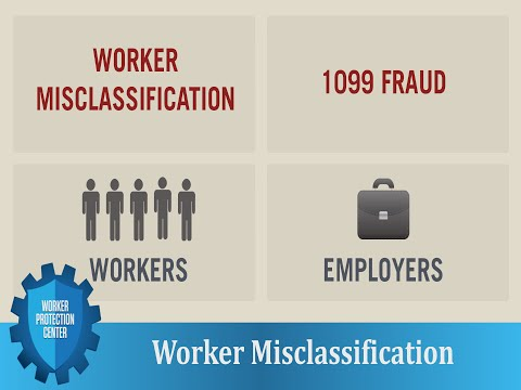 Worker Protection Center: Worker Misclassification
