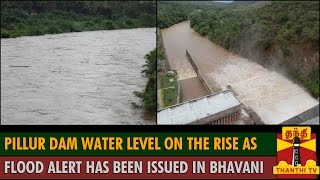 Pillur Dam Water Level on the Rise as Flood Alert has been Issued in Bhavani River - Thanthi TV