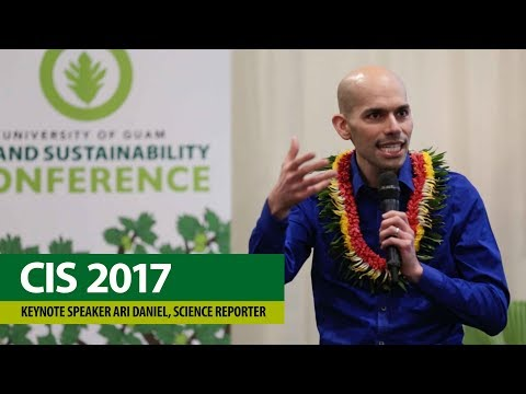 CIS Conference 2017 – Keynote Speaker Ari Daniel, Science Reporter and Multimedia Producer