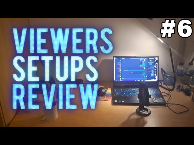 Viewers PC Setups Review With AdmiralBulldog #6 - Now With Videos!