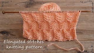 Узор удлинённых петель спицами | Elongated stitches knitting pattern