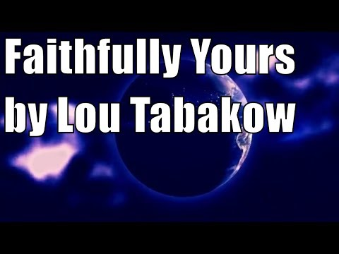 Faithfully Yours by Lou Tabakow . Science Fiction short stories audiobook