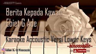 Ebiet G Ade - Berita Kepada Kawan Karaoke Akustik Versi Lower Keys