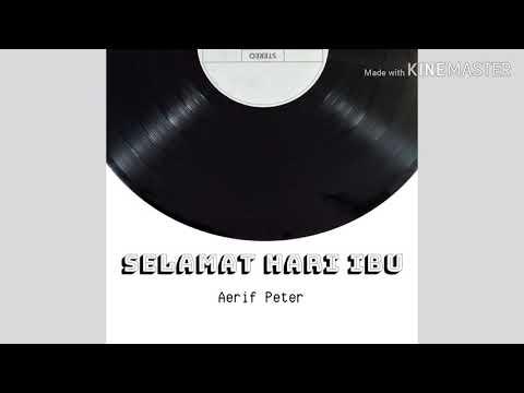 Aerif Peter-Selamat Hari Ibu soul version. (Hujan Cover)
