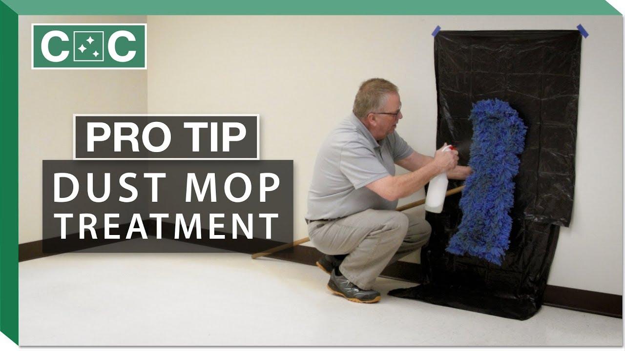 Pro Tip - Dust Mop Treatment | Clean Care