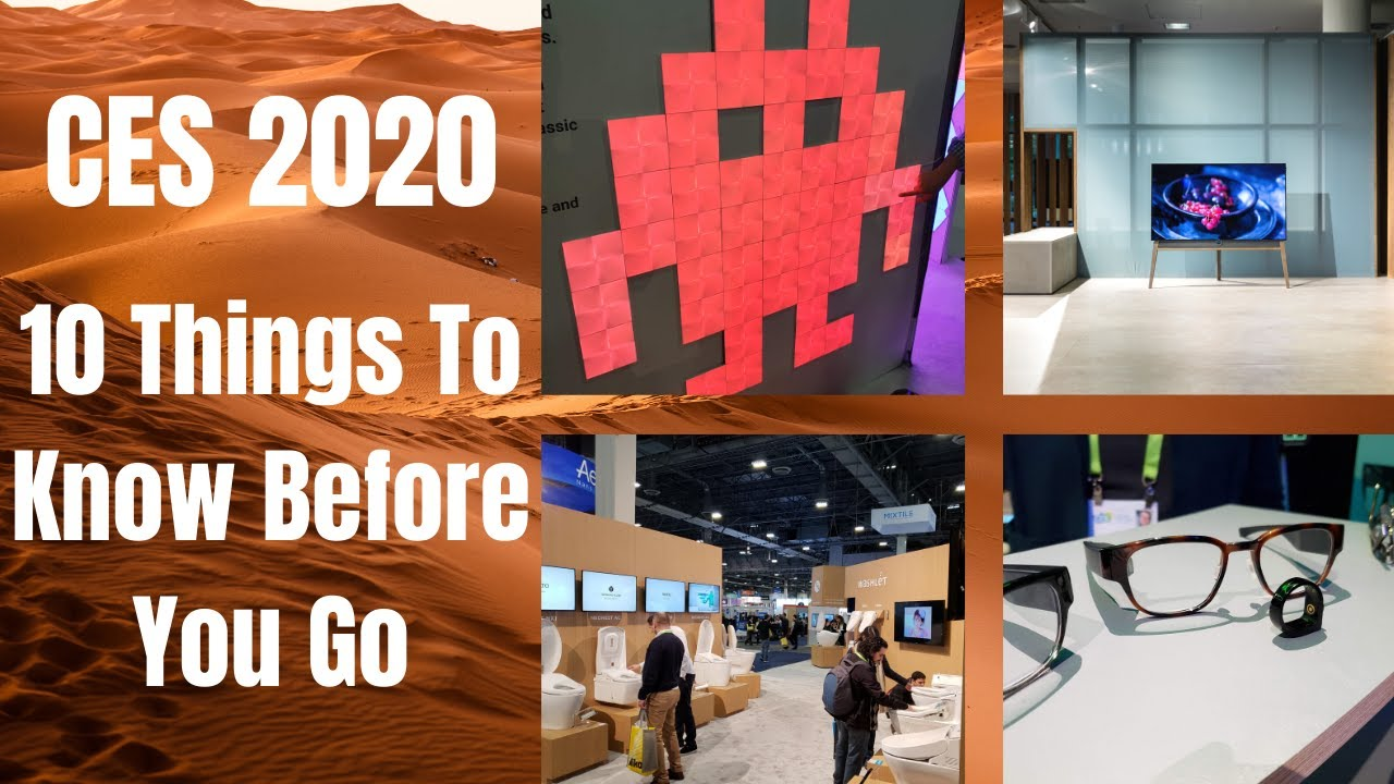 CES 2020: 10 Things To Know Before You Go