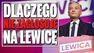 Dlaczego nie zagłosuję na Lewicę?
