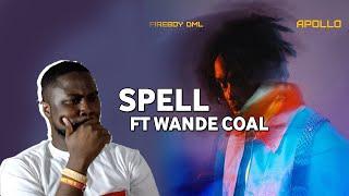 FIREBOY DML - SPELL FT WANDE COAL | APOLLO ALBUM| FIRST TIME LISTEN AND REACTION