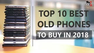 10 Best Phones from 2016-2017 to Buy in 2018 - Flagship under $300? It