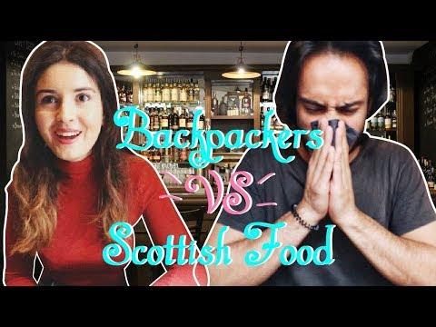 BACKPACKERS VS. SCOTTISH FOOD 🍴💥