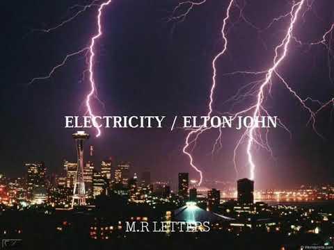 ELECTRICITY (SUB. ESPAÑOL) / ELTON JOHN
