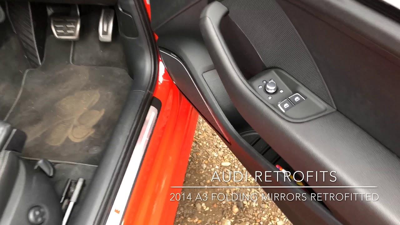 Genuine Audi Folding Mirrors Retrofitted To Audi A3 8v Youtube