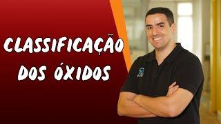 Classificação dos Óxidos - Brasil Escola