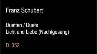 Schubert D352 Licht und Liebe (Nachtgesang).wmv