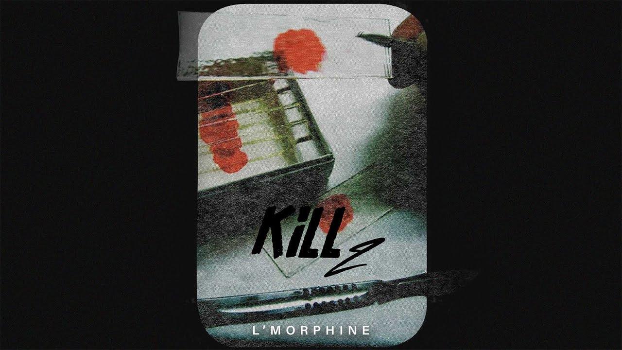 l'Morphine - Kill 2 (Prod by Limite Beatz ) Chords - Chordify
