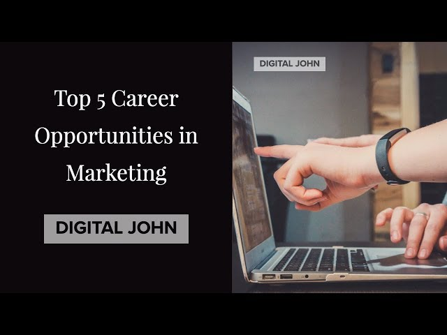 Career Opportunities in Marketing Domain || Digital John