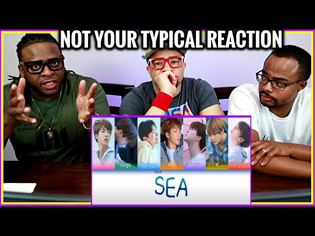 Not Your Typical REACTION to BTS 'SEA' (Song and Lyrics Review).