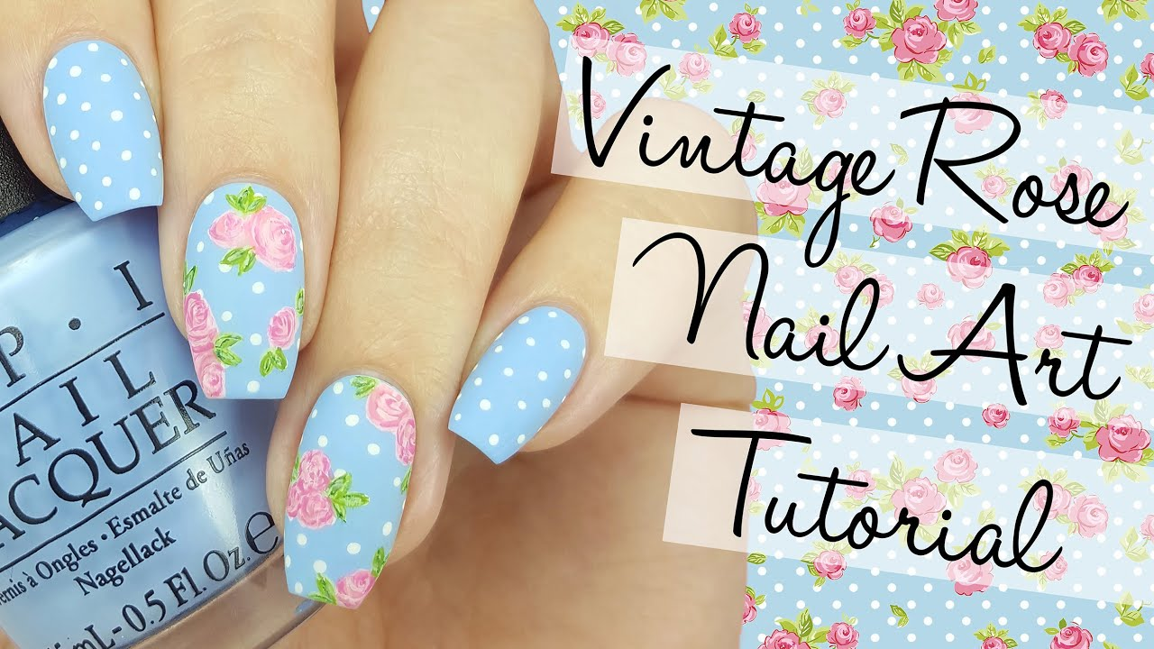 Vintage Rose Nail Art Tutorial - YouTube