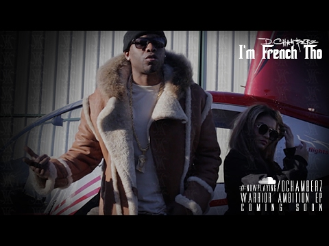 "D.Chamberz ""I'm French Tho"" Shot By KK47 [Official Video]"