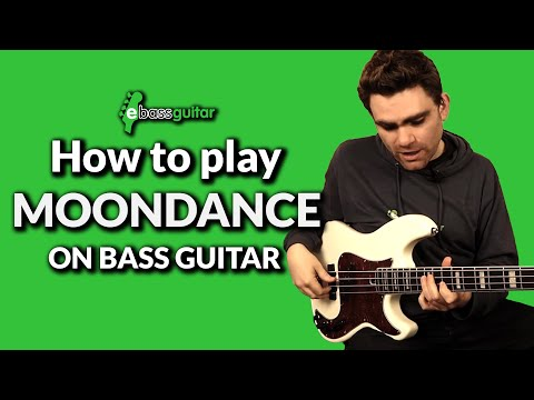 How To Play Moondance On The Bass Guitar
