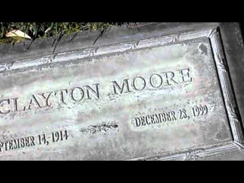 Clayton Moore Lone Ranger Grave Burial Site Classic Western Actor