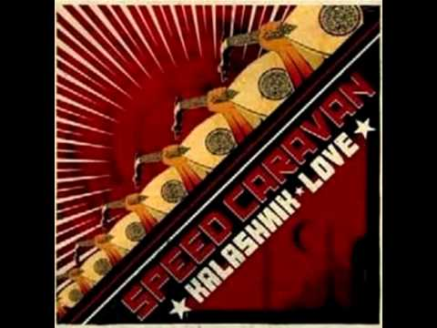Speed Caravan - Kalashnik Love